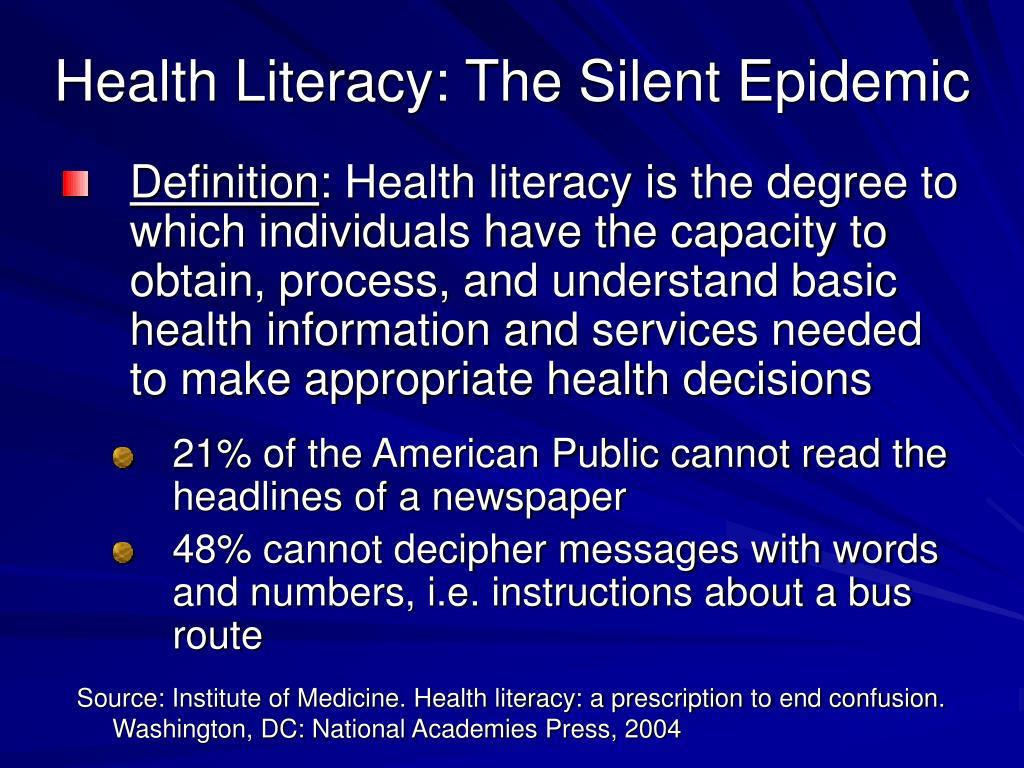 Health Literacy: The Silent Epidemic