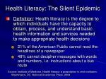health literacy the silent epidemic