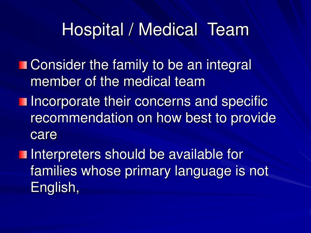 Hospital / Medical  Team
