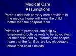 medical care assumptions