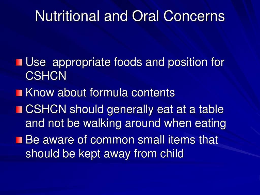 Nutritional and Oral Concerns