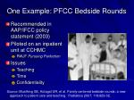 one example pfcc bedside rounds