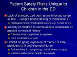 patient safety risks unique to children in the ed