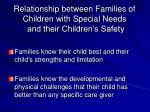 relationship between families of children with special needs and their children s safety