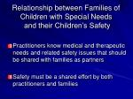 relationship between families of children with special needs and their children s safety48