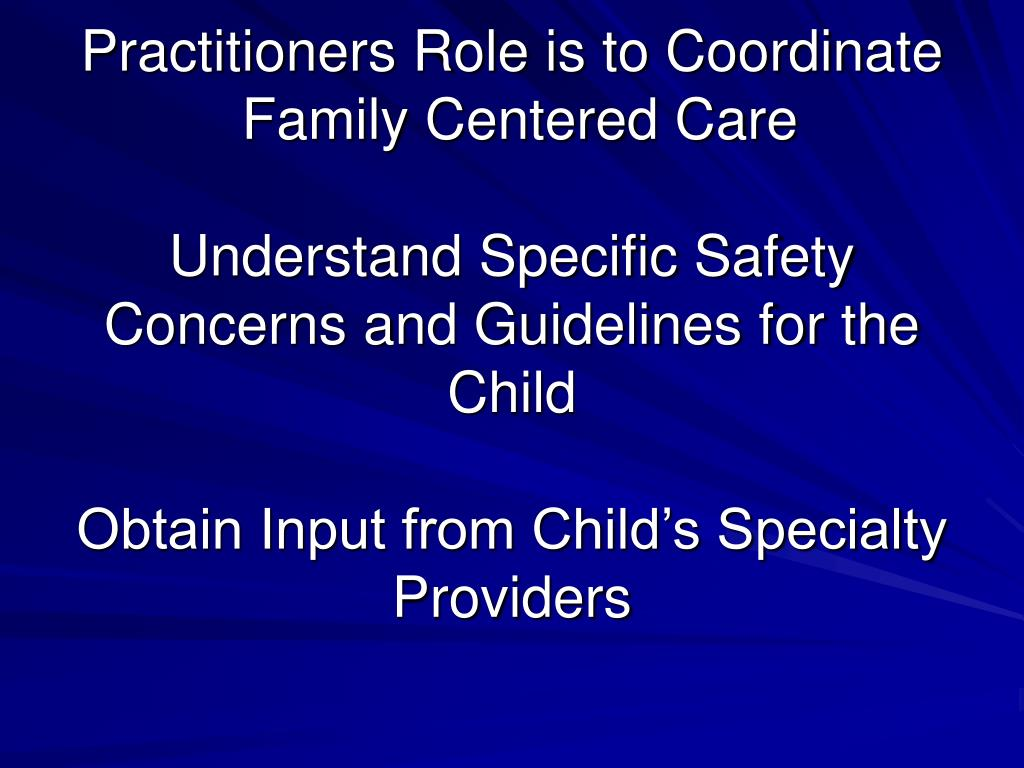 Practitioners Role is to Coordinate