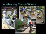 woodworking centre of ontario