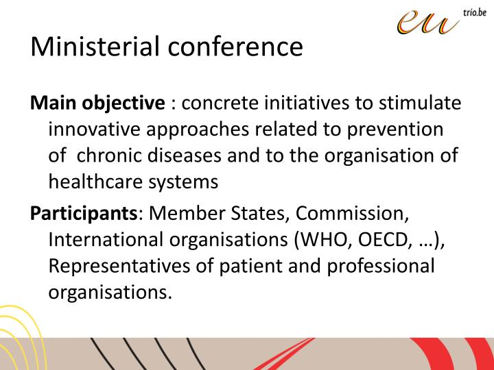 Ministerial conference