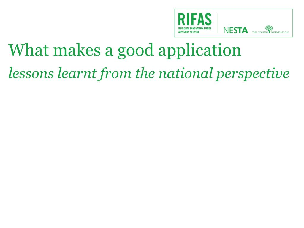 What makes a good application