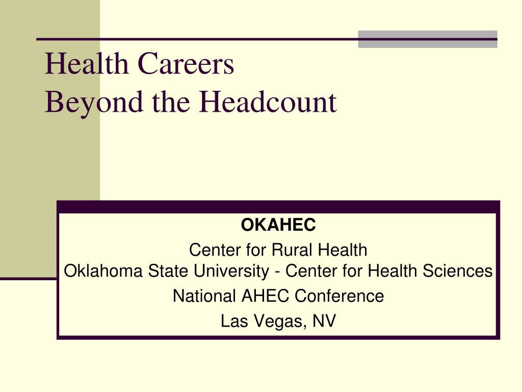 health careers beyond the headcount l.