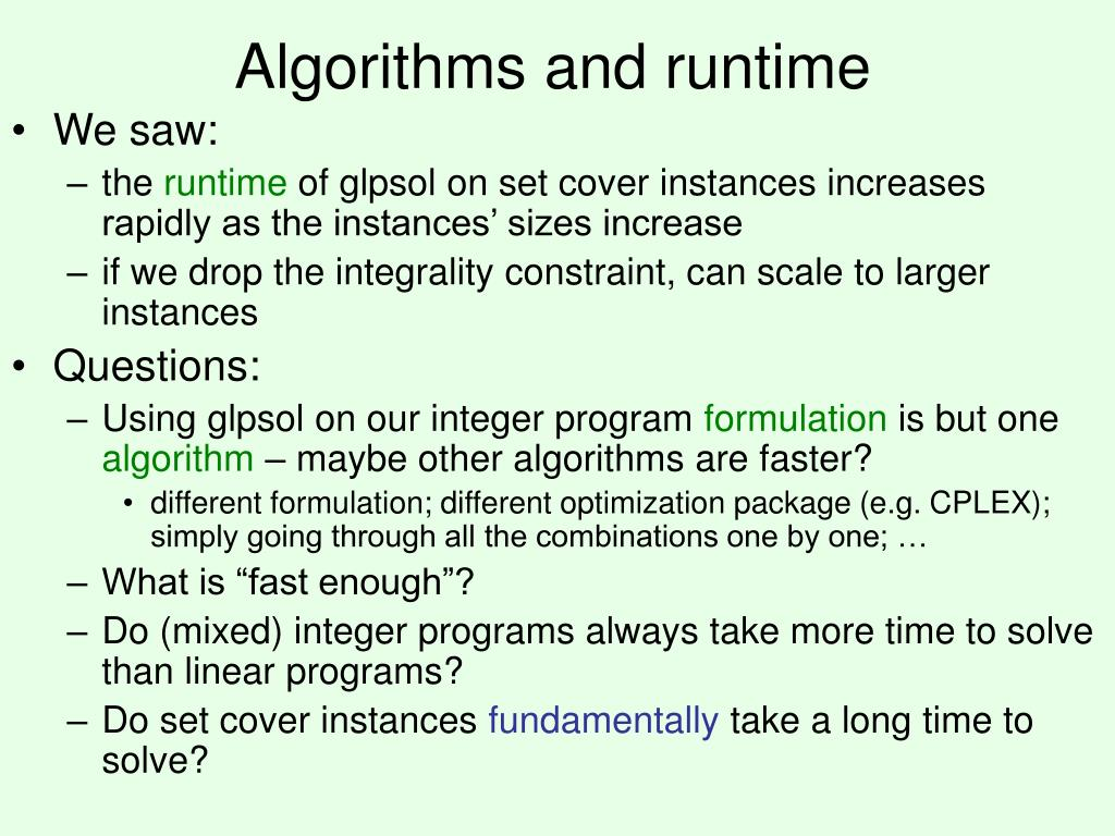 Algorithms and runtime
