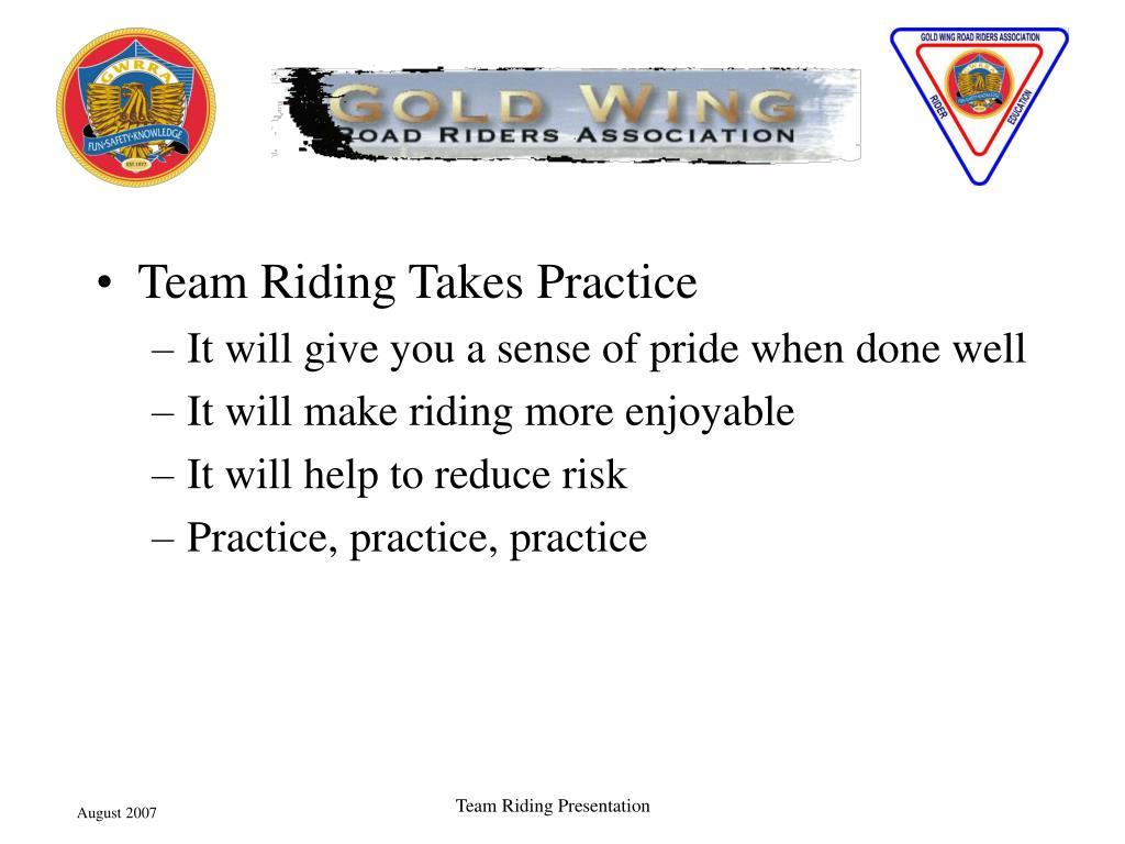 Team Riding Takes Practice