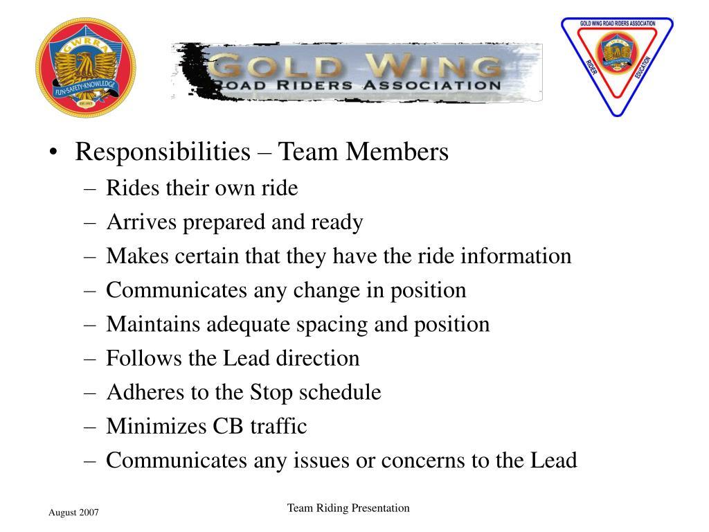 Responsibilities – Team Members