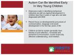 autism can be identified early in very young children