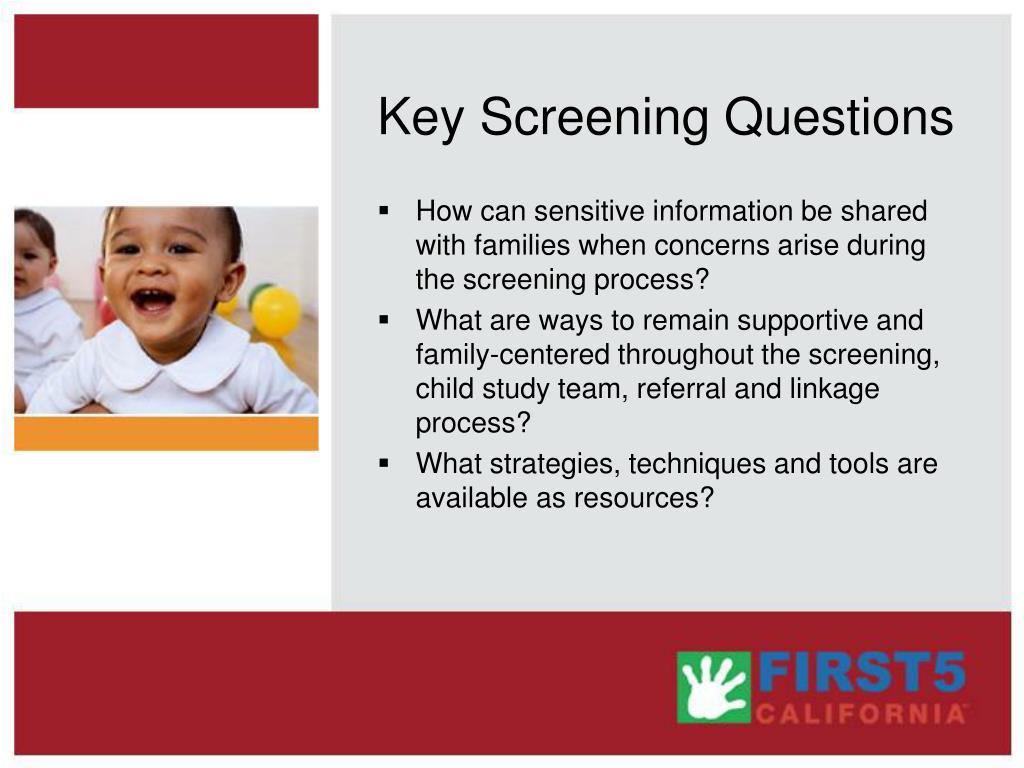 Key Screening Questions