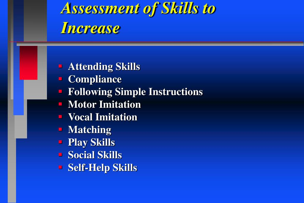 Assessment of Skills to Increase