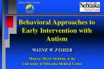 behavioral approaches to early intervention with autism
