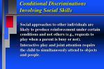 conditional discriminations involving social skills