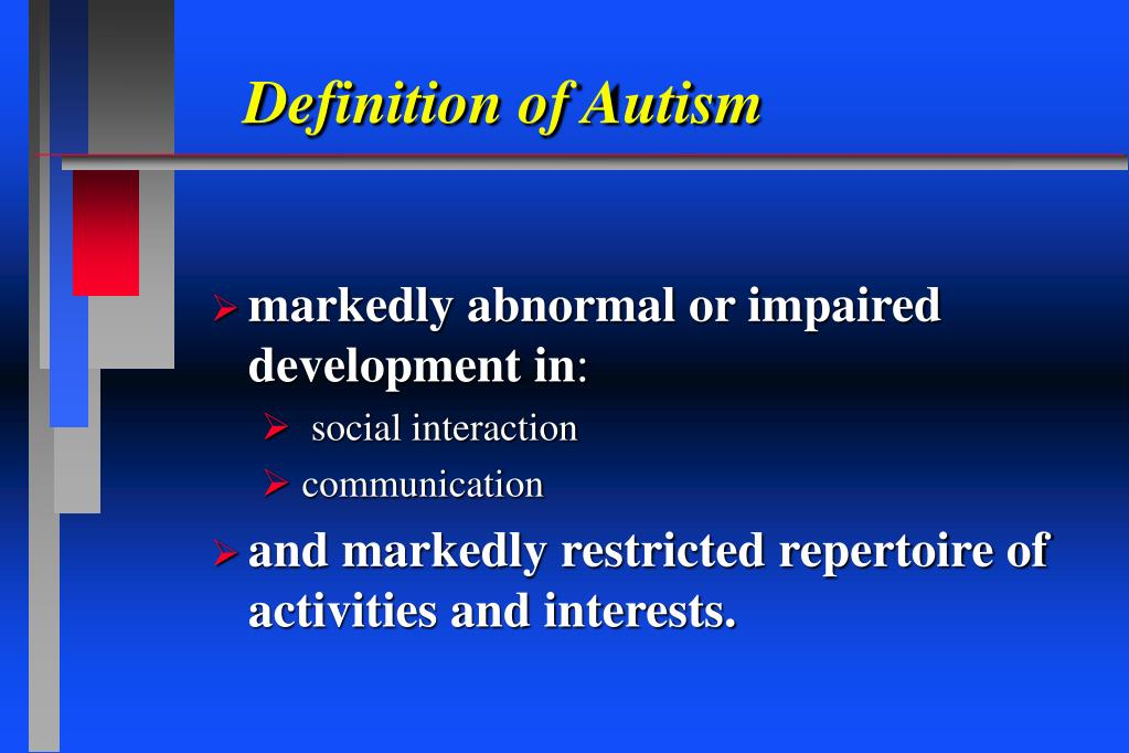 Definition of Autism