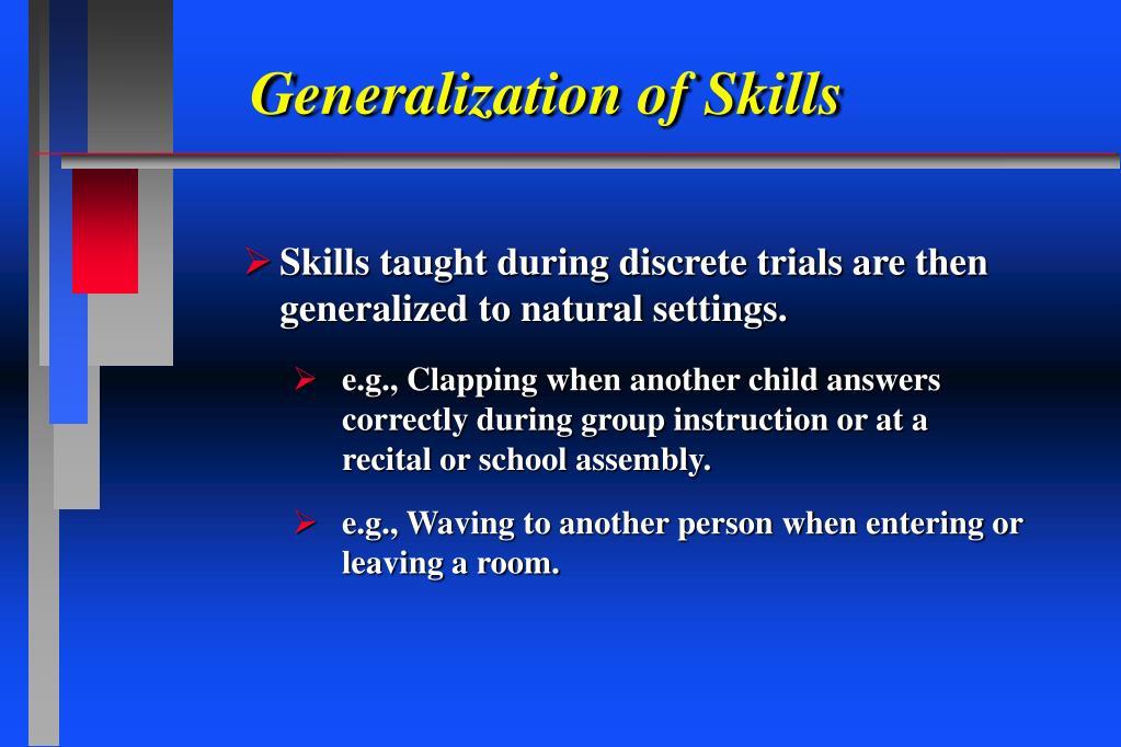 Generalization of Skills