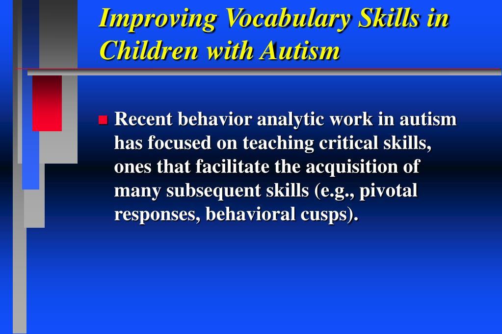 Improving Vocabulary Skills in Children with Autism