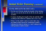 initial toilet training continued109