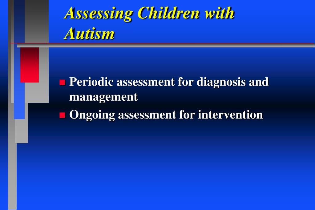 Assessing Children with Autism