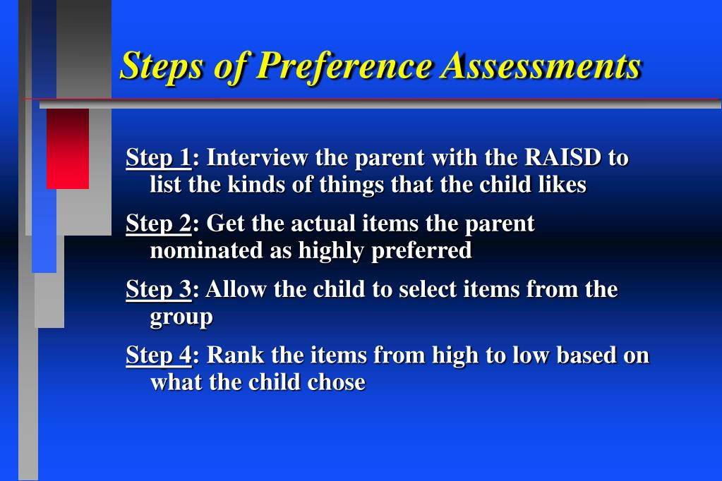 Steps of Preference Assessments