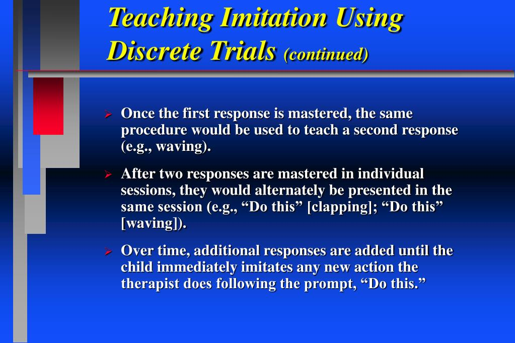 Teaching Imitation Using Discrete Trials