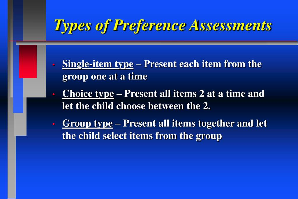 Types of Preference Assessments