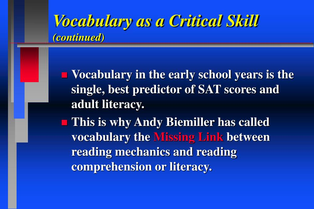 Vocabulary as a Critical Skill