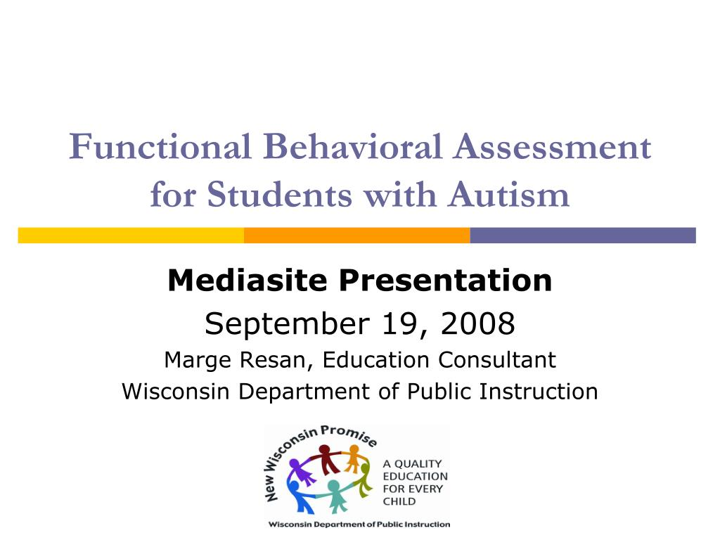 Functional Behavioral Assessment for Students with Autism