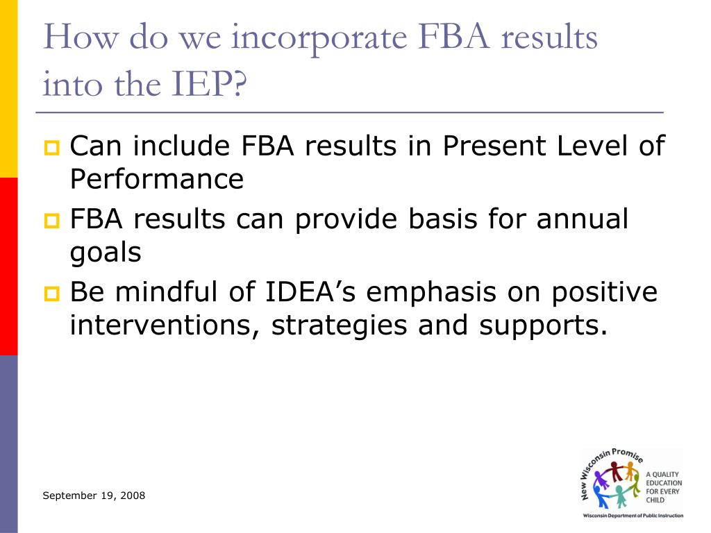 How do we incorporate FBA results into the IEP?