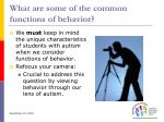 what are some of the common functions of behavior