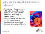 what are the crucial dimensions of behavior45