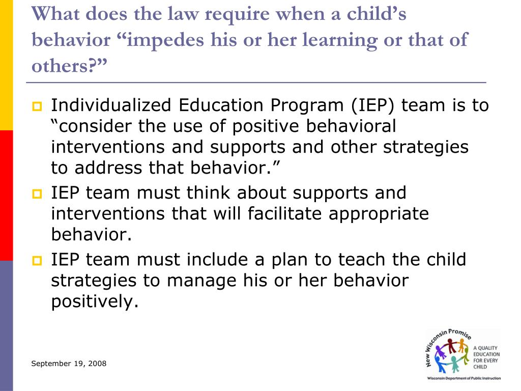 "What does the law require when a child's behavior ""impedes his or her learning or that of others?"""