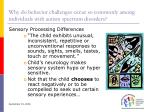 why do behavior challenges occur so commonly among individuals with autism spectrum disorders12