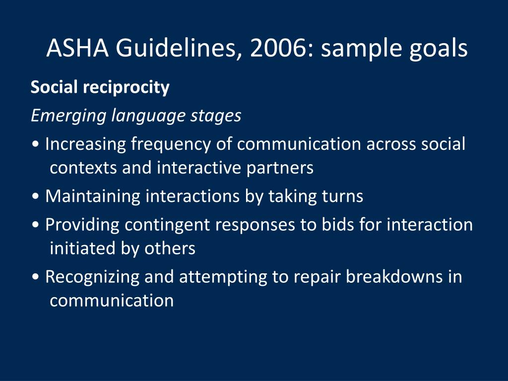 ASHA Guidelines, 2006: sample goals
