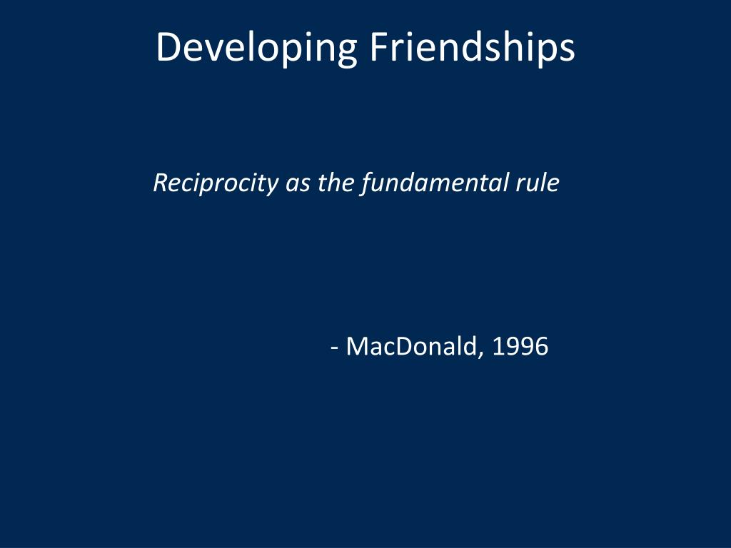 Developing Friendships
