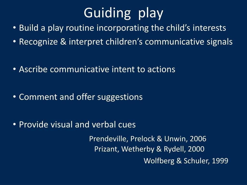 Guiding  play