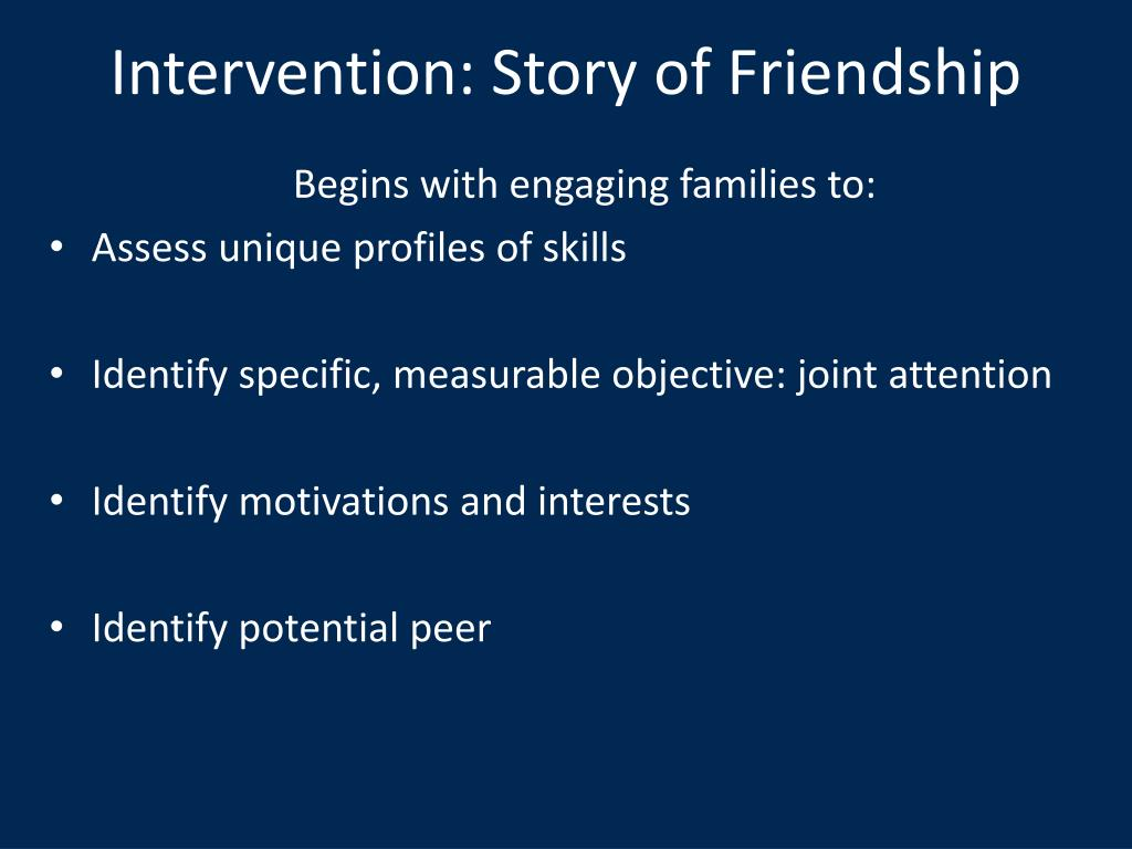 Intervention: Story of Friendship