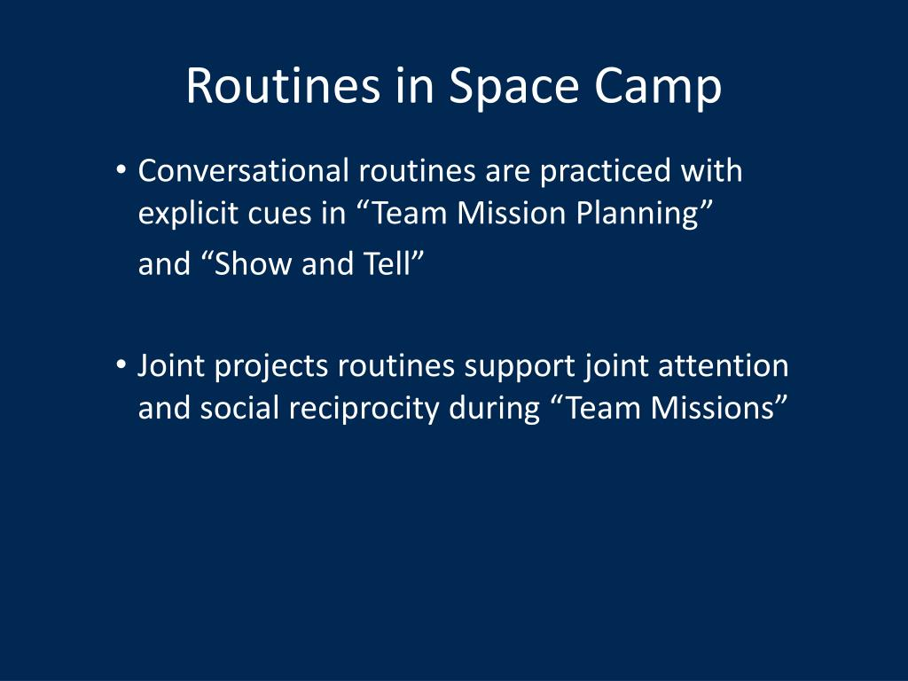 Routines in Space Camp
