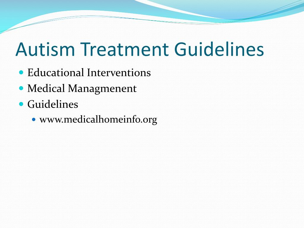 Autism Treatment Guidelines