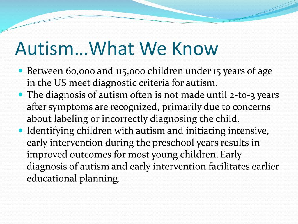 Autism…What We Know