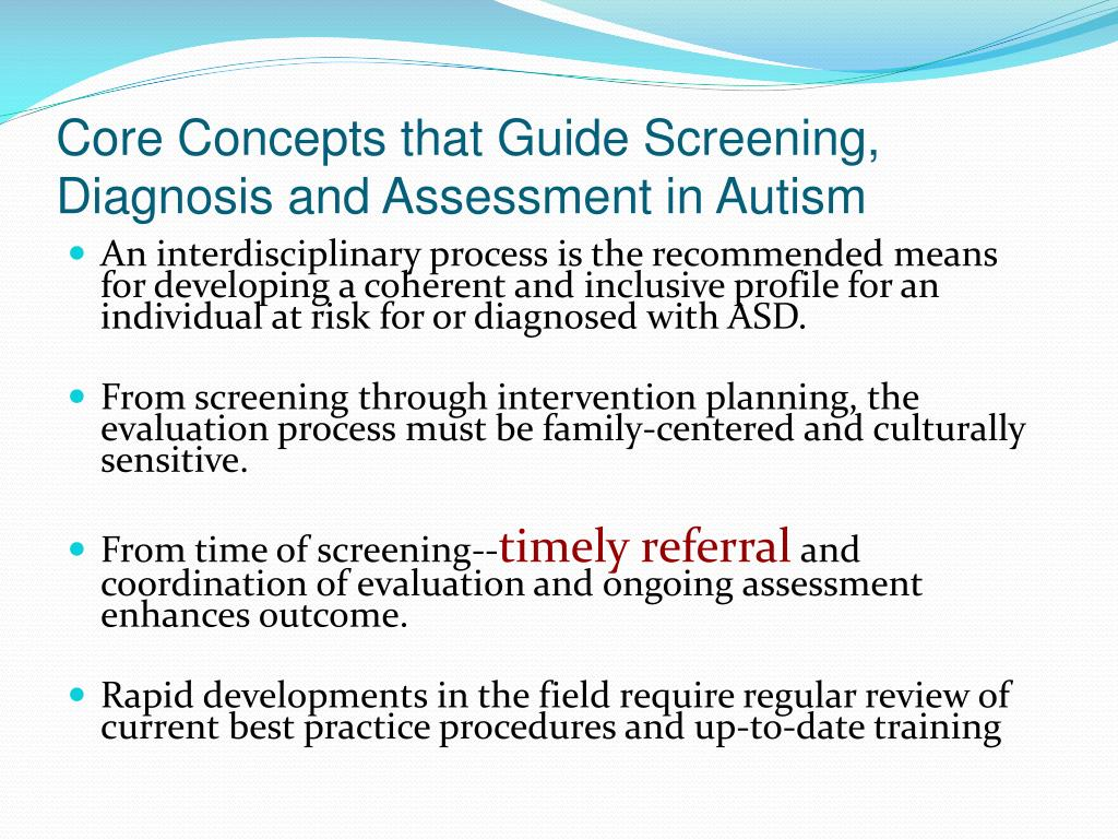 Core Concepts that Guide Screening, Diagnosis and Assessment in Autism