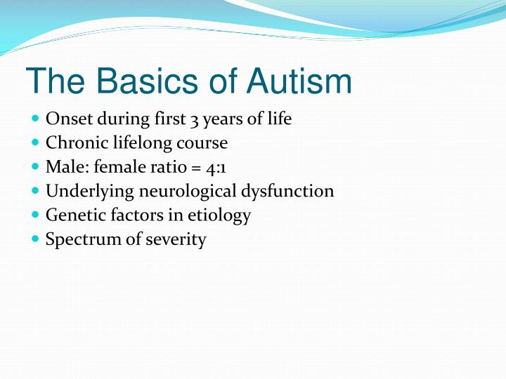 The basics of autism