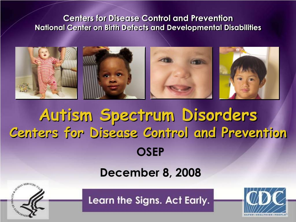 cdc facts autism spectrum disorder Autism spectrum disorder (asd) is a developmental disability people with asd may communicate and interact in ways that are different from most other people asd includes what the american psychiatric association used to call autistic disorder, asperger syndrome, and pervasive developmental disorder not otherwise specified.