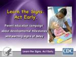 learn the signs act early