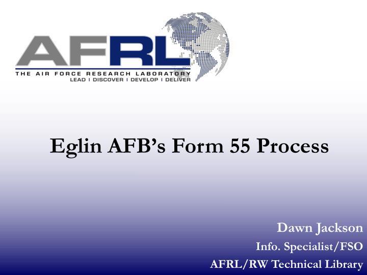 Eglin AFB's Form 55 Process