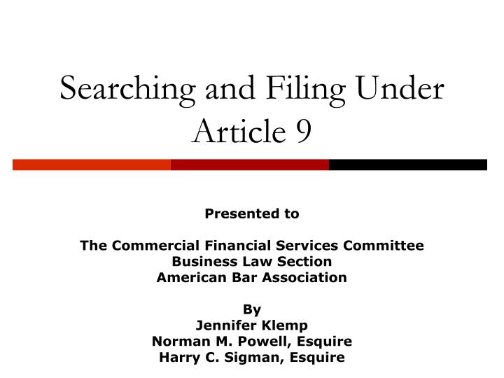 searching and filing under article 9 n.
